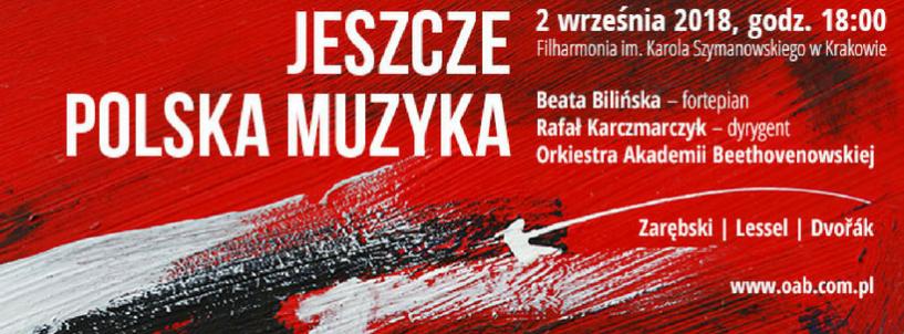 """(Polski) """"Jeszcze polska muzyka…"""" w Krakowie"""