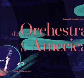 The ORCHESTRA of the AMERICAS, 19 lipca w Warszawie  Niezwykła, żywiołowa i pełna ekspresji!